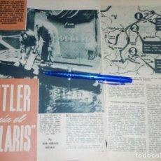 Coleccionismo de Revista Garbo: RECORTE PRENSA : HITLER TENIA EL POLARIS. GARBO, OCTUBRE 1960. Lote 119292771