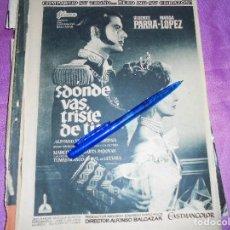 Coleccionismo de Revista Garbo: PUBLICIDAD DE LA PELICULA : ¿DONDE VAS, TRISTE DE TI ? VICENTE PARRA, MARGA LOPEZ. GARBO, 1957. Lote 119360547