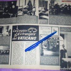 Coleccionismo de Revista Garbo: RECORTE DE PRENSA : LA LEGION EXTRANJERA DEL VATICANO. GARBO, 1957. Lote 119360971