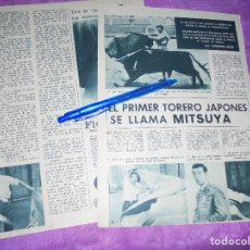 Coleccionismo de Revista Garbo: RECORTE DE PRENSA : EL PRIMER TORERO JAPONES, SE LLAMA MITSUYA. GARBO, SEPBRE 1962. Lote 120043315