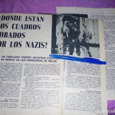 Coleccionismo de Revista Garbo: RECORTE PRENSA : ¿DONDE ESTAN LOS CUADROS ROBADOS POR LOS NAZIS? . GARBO, MAYO 1966. Lote 120043615