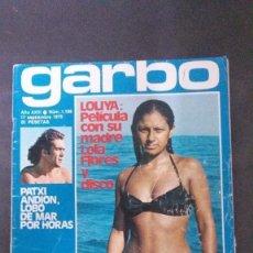 Coleccionismo de Revista Garbo: CAMILO SESTO-LOLITA-ROMY SCHNEIDER-SERRAT-ELVIS PRESLEY-MELANIE GRIFFITH-URSULA ANDRESS-MISS EUROPA-. Lote 140902616