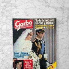 Coleccionismo de Revista Garbo: GARBO - 1981 - BODA DE CARLOS Y DIANA, VICTORIA PREGO, BRITT EKLAND, ISABELITA PERÓN, LOLA FLORES. Lote 124568251