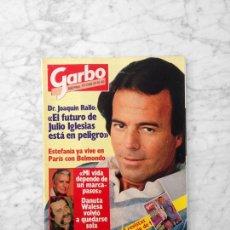 Coleccionismo de Revista Garbo: GARBO - 1982 - JULIO IGLESIAS, ESTEFANÍA, MARI TRINI, SARA MONTIEL, TATUM O'NEAL, DUSTIN HOFFMAN. Lote 49951145