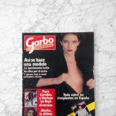 Coleccionismo de Revista Garbo: GARBO - 1984 - RONALD BIGGS, CAROLINA Y STEFANO, EL PUMA, ALASKA, ISABELLA FERRARI, ALI MACGRAW. Lote 126438963