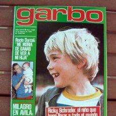 Coleccionismo de Revista Garbo: GARBO / RICKY SCHRODER, ROCIO DURCAL, ANA OBREGON, PEDRO MARIN, ROSARIO FLORES, VERANO AZUL. Lote 131072356
