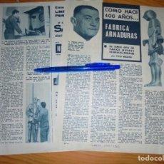 Coleccionismo de Revista Garbo: RECORTE PRENSA : FABRICA ARMADURAS COMO HACE 400 AÑOS. GARBO, ENERO 1962. Lote 131147496