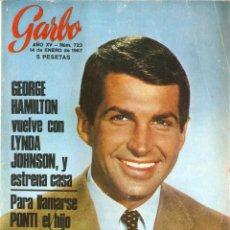 Coleccionismo de Revista Garbo - Revista Garbo nº 723 George Hamilton, Sofia Loren, Brigitte Bardot, Nathalie Wood, - 138932866