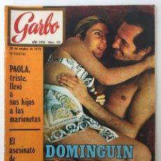 Coleccionismo de Revista Garbo: REVISTA GARBO – Nº 921– 28 DE OCTUBRE DE 1970 – EXPEDIENTADO POR EL REPORTAJE DE DOMINGUÍN Y MARIVÍ. Lote 140941102