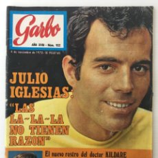Coleccionismo de Revista Garbo: REVISTA GARBO – Nº 922– 4 DE NOVIEMBRE DE 1970 – JULIO IGLESIAS – MÓNICA RANDALL. Lote 141011874