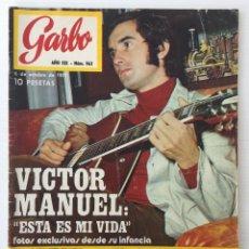 Coleccionismo de Revista Garbo: REVISTA GARBO – Nº 962 – 6 DE OCTUBRE DE 1971 – VICTOR MANUEL. Lote 141133166