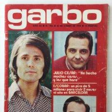 Coleccionismo de Revista Garbo: REVISTA GARBO – Nº 986 – 22 DE MARZO DE 1972 – RAPHAEL – JULIO CÉSAR – MANOLO ESCOBAR. Lote 141340366