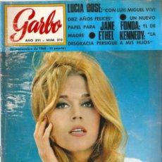 Coleccionismo de Revista Garbo: REVISTA GARBO Nº 810 JANE FONDA, SARA MONTIEL, LUCIA BOSÉ, ALAIN DELON BRIGITEE BARDOT, LIZ TAYLOR. Lote 142909766