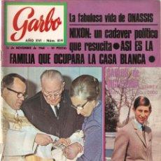 Coleccionismo de Revista Garbo: REVISTA GARBO Nº 819 FRANCE GALL, LIZ TAYLOR, NIXON, CARLOS DE INGLATERRA, PETER SELLERS MIA FARROW. Lote 142917622