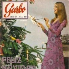 Coleccionismo de Revista Garbo: REVISTA GARBO Nº 823 NAVIDAD 1968, SYLVIE VARTAN, MIREILLE DARC, PACO MORÁN, CAYETANA DE ALBA. Lote 142919042