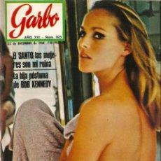 Coleccionismo de Revista Garbo: REVISTA GARBO Nº 825 URSULA ANDRESS, DALIDA, RPGER MOORE, GELU, GRACE KELLY, BALDUINO Y FABIOLA. Lote 142920078