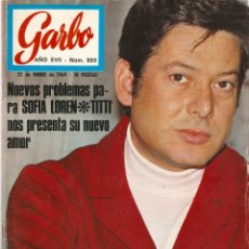 Coleccionismo de Revista Garbo: REVISTA GARBO Nº829 VICENTE PARRA, ROMINA POWER, NATHALIE WOOD, SACHA DISTEL, STEFANIA SANDRELLI. Lote 143887778