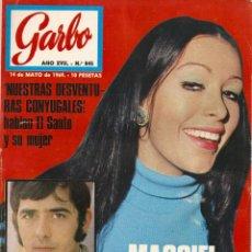 Coleccionismo de Revista Garbo: REVISTA GARBO Nº 845 MASSIEL, IVA ZANICCHI, RAPHAEL, NADA MALANIMA, LOLA FLORES ANTONIO FLORES. Lote 143897070