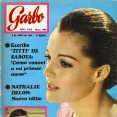 Coleccionismo de Revista Garbo: REVISTA GARBO Nº 848 ROMY SCHEIDER, NUESTRO PEQUEÑO MUNDO, JOHN LENNON Y YOKO ONO, NURIA TORRAY. Lote 143897814