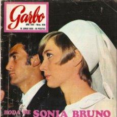 Coleccionismo de Revista Garbo: REVISTA GARBO Nº 850 BODA SONIA BRUNO Y PIRRI, STEVE MCQUEEN, ROBERT TAYLOR, GRECE KELLY. Lote 143898610