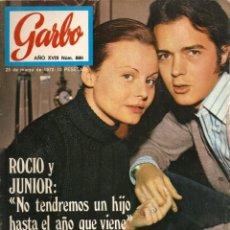 Coleccionismo de Revista Garbo: REVISTA GARBO Nº 889 ROCÍO DÚRCAL Y JUNIOR, SOFIA LOREN, CHARLES AZNAVOUR, JESÚS ÁLVAREZ. Lote 145169230
