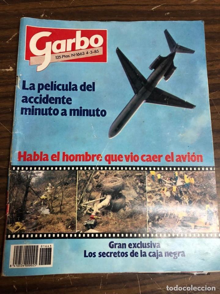 REVISTA GARBO Nº1663 MARZO 1985 (Coleccionismo - Revistas y Periódicos Modernos (a partir de 1.940) - Revista Garbo)