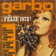 Coleccionismo de Revista Garbo: REVISTA GARBO Nº 1026 ROSA MORENA, ANTONIO EL BAILARIN VALERIO LAZAROV, JULIO IGLESIAS, DANNY DANIEL. Lote 151387834