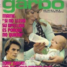 Coleccionismo de Revista Garbo: REVISTA GARBO Nº 1085 MAME, TONY ISBERT, CAMILO SESTO, ANTONIO GADES Y MARISOL, BRIGITTE BARDOT. Lote 154515258
