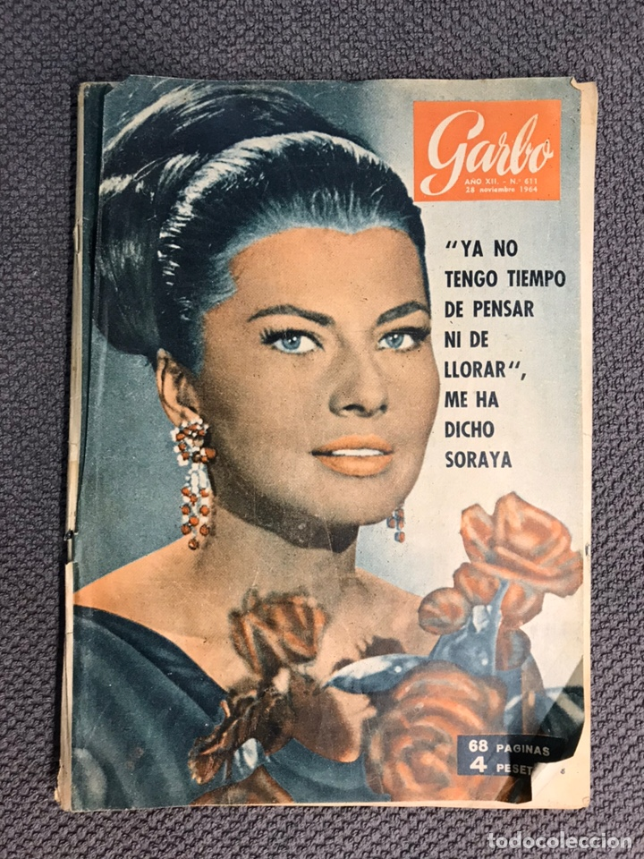 GARBO. REVISTA DE SOCIEDAD, NO 611 SORAYA YA NO... (A.1964) (Coleccionismo - Revistas y Periódicos Modernos (a partir de 1.940) - Revista Garbo)