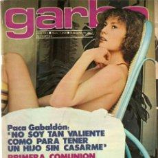 Coleccionismo de Revista Garbo: REVISTA GARBO 1258 PACA GABALDÓN TERESA RABAL MARIA ASQUERINO CLARA PAMOUD ROCIO JURADO JORDI PUJOL. Lote 159955522