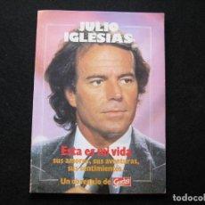 Coleccionismo de Revista Garbo: ESTA ES MI VIDA JULIO IGLESIAS 1983. Lote 169825024