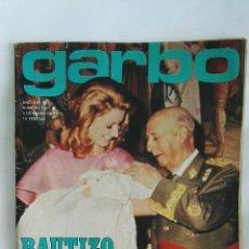 Coleccionismo de Revista Garbo: REVISTA GARBO ENERO 1973 FRANCO BAUTIZO BORBÓN. Lote 169950148