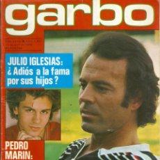 Coleccionismo de Revista Garbo: REVISTA GARBO Nº 1407 JULIO IGLESIAS PEDRO MARIN MARI CRUZ SORIANO SARA MONTIEL MARISOL NADIUSKA. Lote 170275300