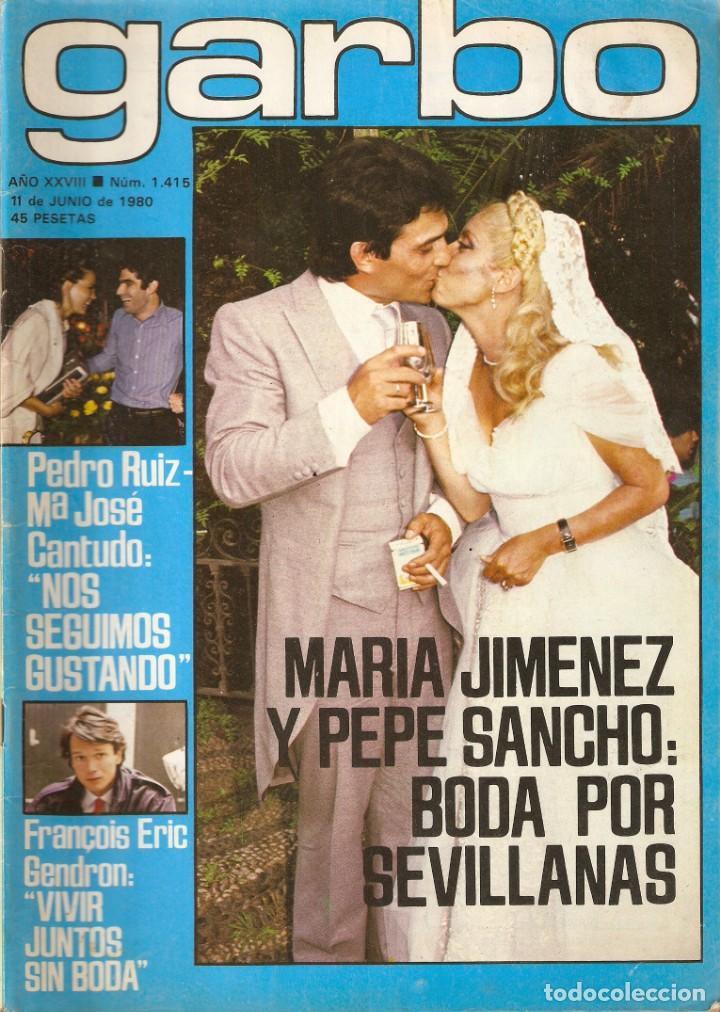 REVISTA GARBO Nº 1415 MARIA JIMENEZ PEPE SANCHO MIGUEL BOSE VACACIONES EN EL MAR MARIA JOSE CANTUDO (Coleccionismo - Revistas y Periódicos Modernos (a partir de 1.940) - Revista Garbo)