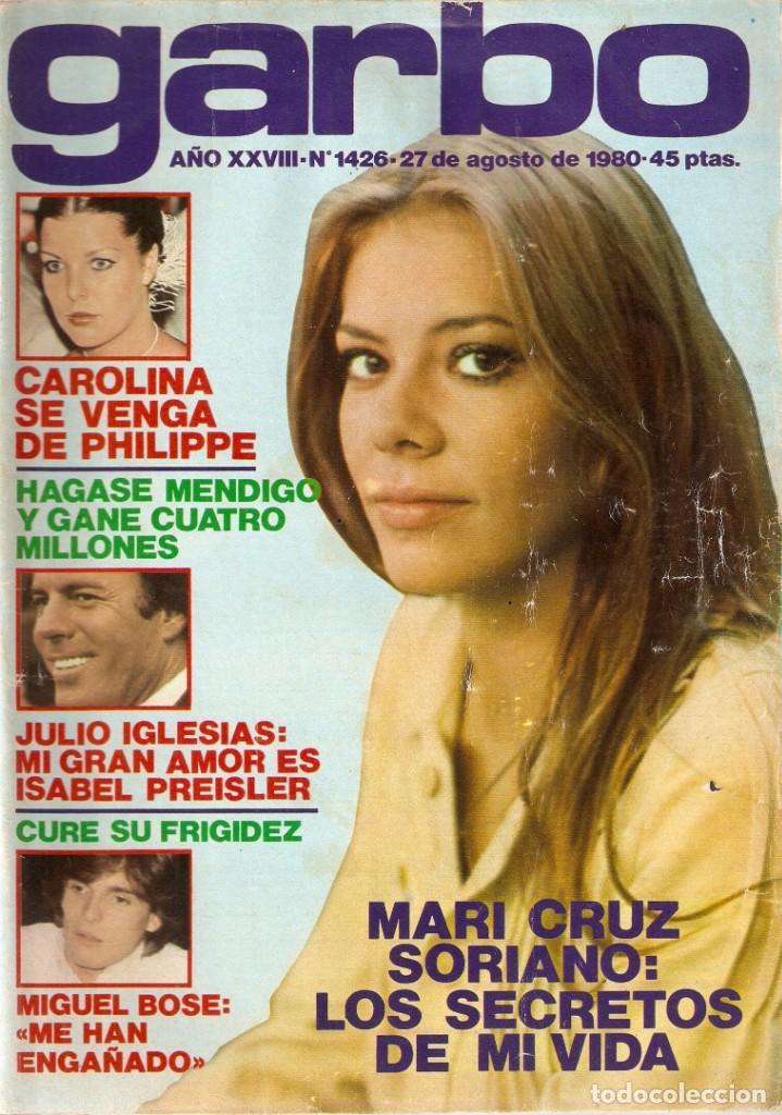 REVISTA GARBO 1426 MARI CRUZ SORIANO IVÁN ELTON JOHN MIGUEL BOSÉ SALVADOR DALÍ RAQUEL WELCH CANTUDO (Coleccionismo - Revistas y Periódicos Modernos (a partir de 1.940) - Revista Garbo)