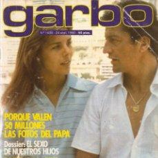 Coleccionismo de Revista Garbo: REVISTA GARBO 1430 CAROLINA MÓNACO IVÁN RAPHAEL ROCÍO JURADO MIGUEL BOSÉ XAVIER CUGAT ENRIQUE Y ANA. Lote 170787695