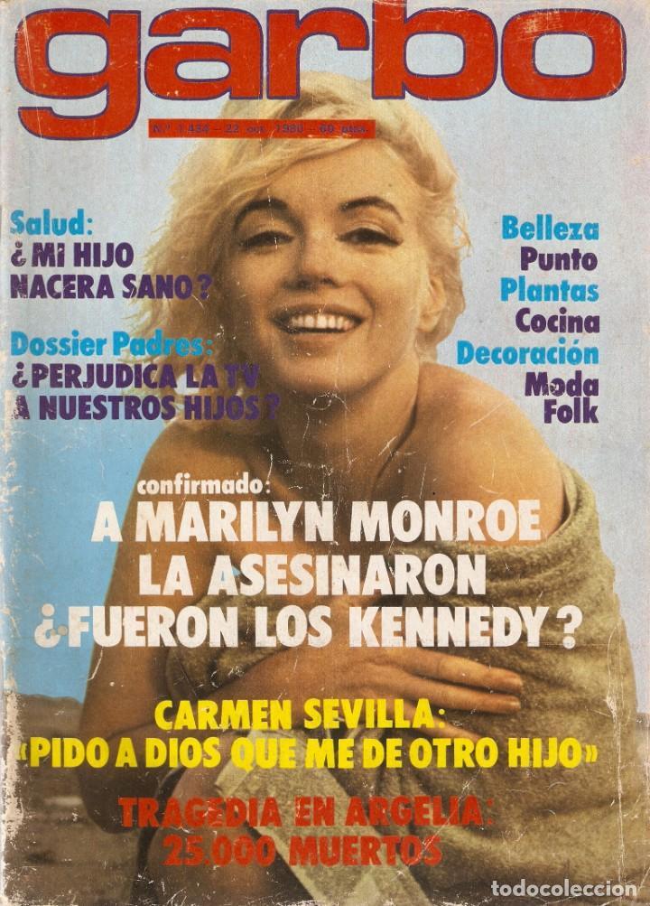 REVISTA GARBO 1434 MARILYN MONROE CARMEN SEVILLA SILVIA TORTOSA DÚO DINÁMICO TATUM ONEAL MARISA ABAD (Coleccionismo - Revistas y Periódicos Modernos (a partir de 1.940) - Revista Garbo)
