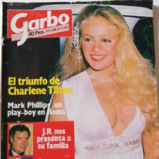 Coleccionismo de Revista Garbo: REVISTA GARBO 1518 CHARLENE TILTON DALLAS JULIO IGLESIAS MIREILLE DARC CHICHO GORDILLO UN DOS TRES. Lote 171121975