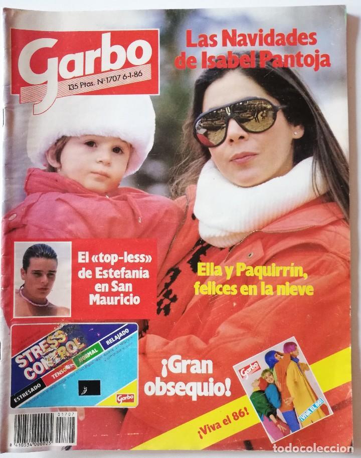 REVISTA GARBO Nº 1707 ISABEL PANTOJA ESTEFANÍA DE MÓNACO MIGUEL BOSÉ VERÓNICA CASTRO JOHN TRAVOLTA (Coleccionismo - Revistas y Periódicos Modernos (a partir de 1.940) - Revista Garbo)