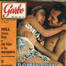 Coleccionismo de Revista Garbo: GARBO Nº 921-LUIS MIGUEL DOMINGUIN Y MARIVI LUCAS 15 PAGINAS 48 FOTOS 18 EN COLOR+30 EN B/N AÑO 1970. Lote 172720750