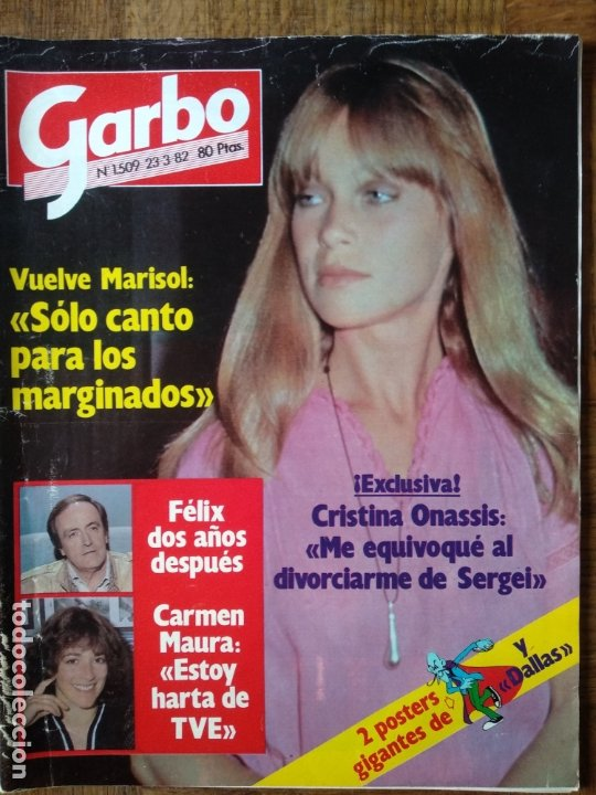 GARBO Nº 1509 DE 1982- MARISOL- CARMEN MAURA- VICTORIA ABRIL- ALAIN DELON- SYDNE ROME- LIZ TAYLOR- S (Coleccionismo - Revistas y Periódicos Modernos (a partir de 1.940) - Revista Garbo)