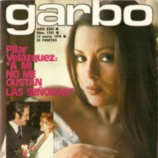 Colecionismo da Revista Garbo: REVISTA GARBO 1141 PILAR VELÁZQUEZ CARMEN CERVERA ESPARTACO SANTONI LAS HURTADO RAPHAEL LOLA FLORES. Lote 178659348