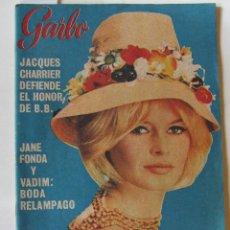 Coleccionismo de Revista Garbo: GARBO 651 BRIGITTE BARDOT MAX SCHELL SORAYA GRACE DE MONACO COPA DAVIS SANTANA GUNTHER SACHS. Lote 213464790