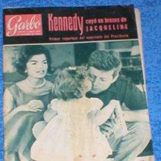 Coleccionismo de Revista Garbo: REVISTA GARBO 559 JOHN F. KENNEDY JACKIE JACQUELINE 1963 IRA DE FURSTENBERG AVA GARDNER CARMEN AMAYA. Lote 189322527