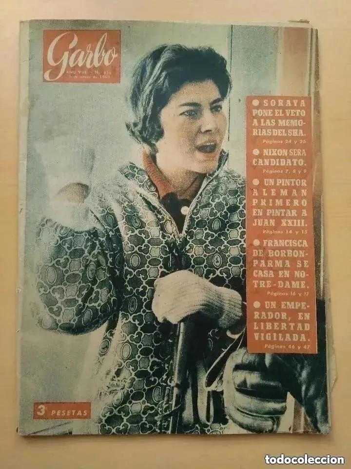 GARBO NUM 356. 1.960. NIXON. SORAYA. SHA. FRANCISCA DE BORBON. (Coleccionismo - Revistas y Periódicos Modernos (a partir de 1.940) - Revista Garbo)