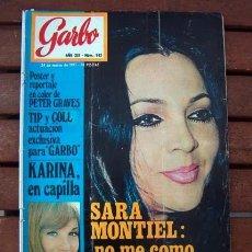 Coleccionismo de Revista Garbo: GARBO / SARA MONTIEL, KARINA, PETER GRAVES, LALY SOLDEVILA, TIP Y COLL, FAMILIA REAL, GLORIA CAMARA. Lote 192924387