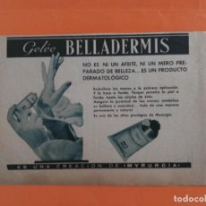 Coleccionismo de Revista Garbo: ANUNCIO PUBLICIDAD AÑO 1965 COSMÉTICA PERFUMERÍA BELLADERMIS MYRURGIA. Lote 205509071