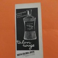 Coleccionismo de Revista Garbo: ANUNCIO PUBLICIDAD AÑO 1965 COSMÉTICA PERFUMERÍA TALÓN ROUGE LEGRAIN. Lote 205509300