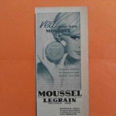 Coleccionismo de Revista Garbo: ANUNCIO PUBLICIDAD AÑO 1965 COSMÉTICA PERFUMERÍA GEL DE BAÑO MOUSSEL LEGRAIN. Lote 205509476