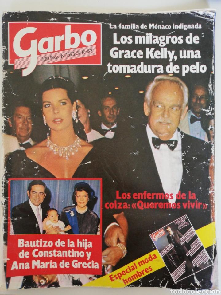 GARBO - N* 1593 - OCTUBRE 1983 GRACE KELLY, CAROLINA DE MÓNACO, ENFERMOS DE COLZA (Coleccionismo - Revistas y Periódicos Modernos (a partir de 1.940) - Revista Garbo)